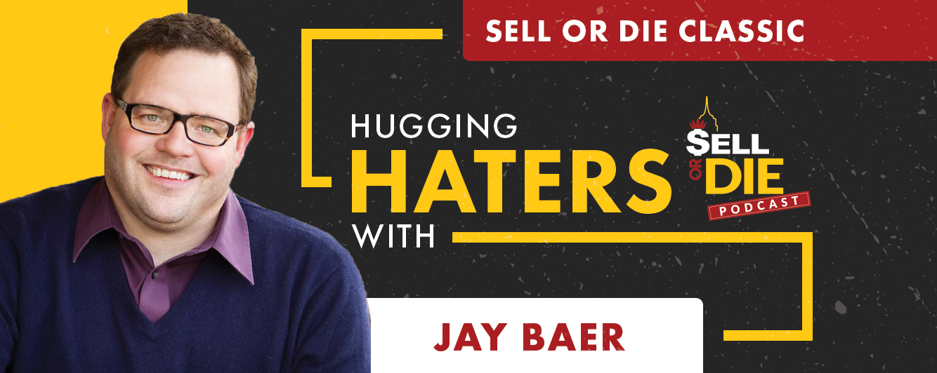 Sell or Die with Jay Baer
