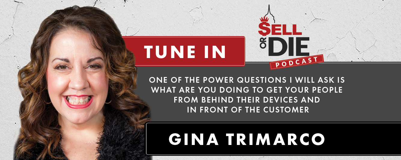 Sell or Die with Gina Trimarco