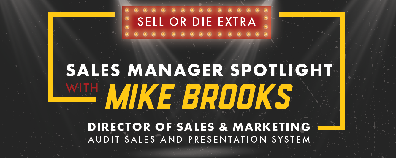 Sell or die with Mike Brooks
