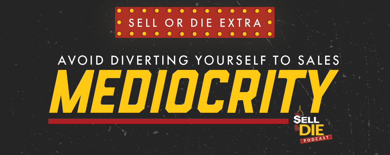 Sellor Die Extra - Mediocrity