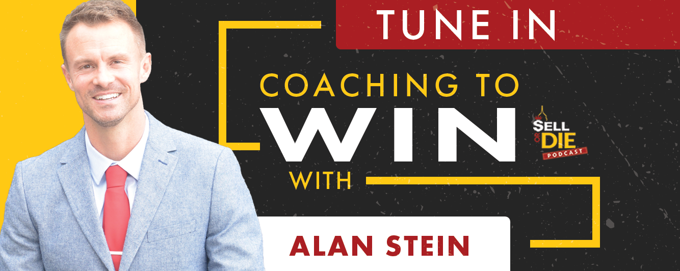 Sell or Die with Alan Stein
