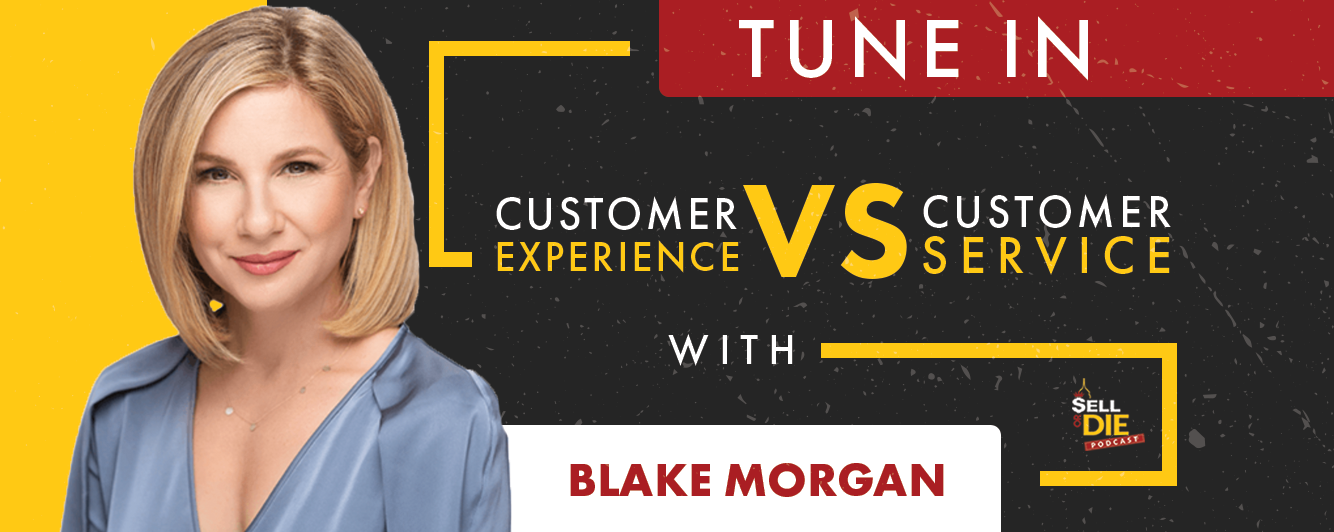 Sell or Die with Blake Morgan