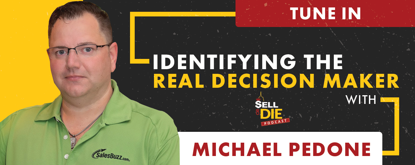 Sell or Die with Michael Pedone